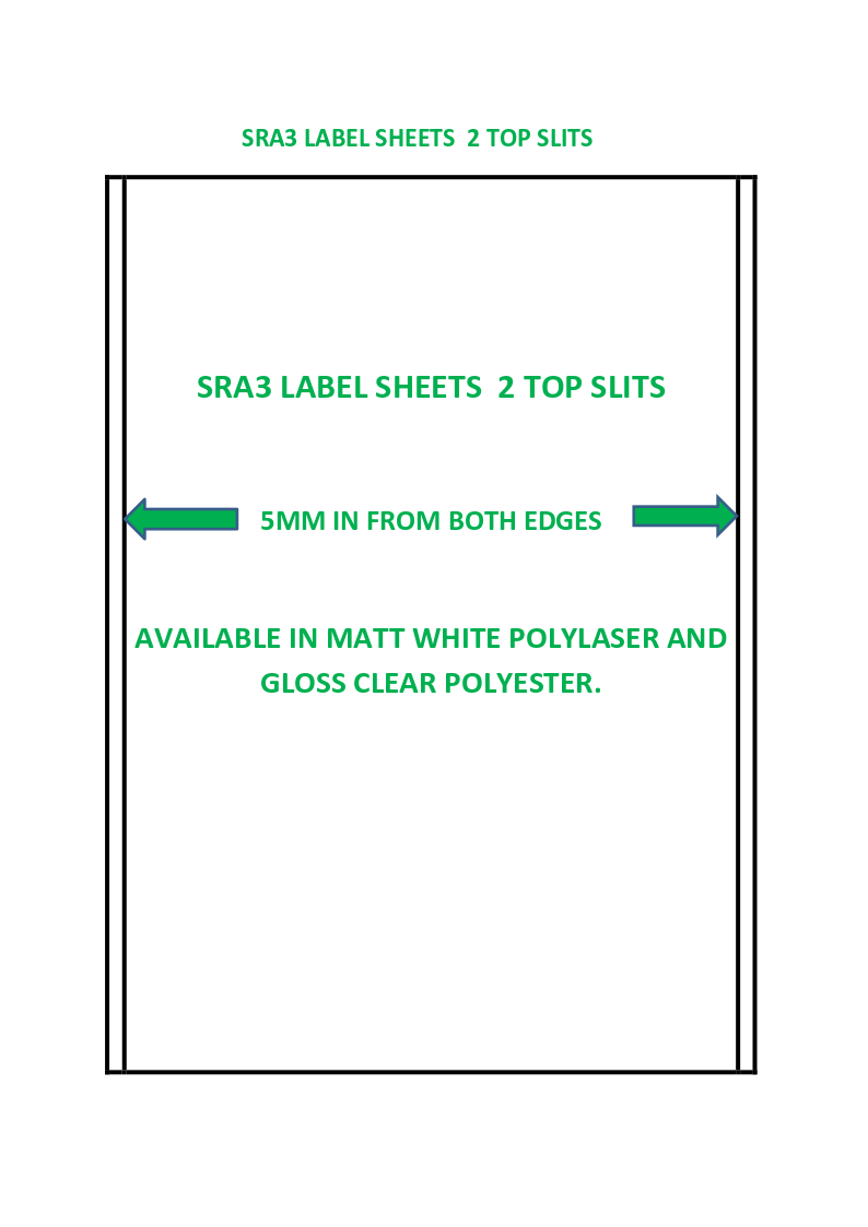 SRA3 LABEL SHEETS 2 TOP SLITS